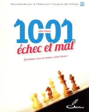 1001 ÉCHEC ET MAT